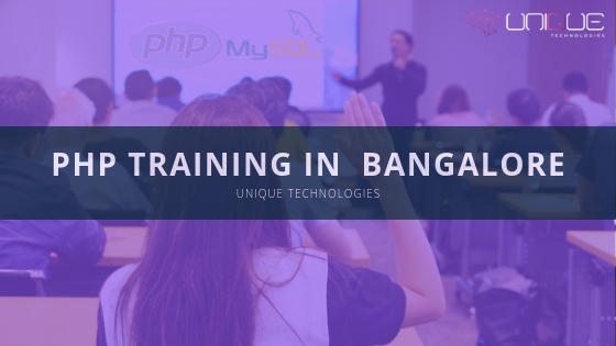 PHP  Training in  Bangalore | PHP & MYSQL Online and Classroom Training